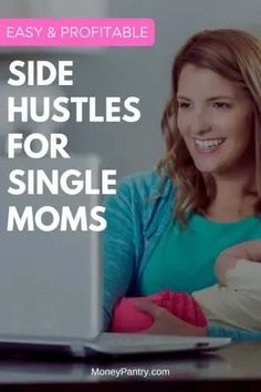 These are the best side hustles for single moms to earn extra money from home...