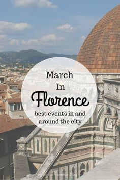 March Events In Florence, Italy - check out these cool events in Florence if you're studying abroad in Florence in the spring!