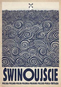 Swinoujscie Swinemunde Polish promotion poster Check also other posters from PLAKAT-POLSKA series Original Polish poster designer: Ryszard Kaja year: 2013 size: Polish Posters, Illustrator, Graphisches Design, Poster S, Surf Posters, Ww2 Posters, Art Deco Posters, Art Moderne, Expo