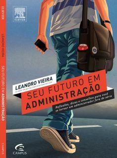 Seu Futuro em Administração - Leandro Vieira