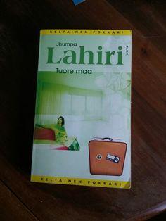 Jhumpa Lahiri: Tuore maa
