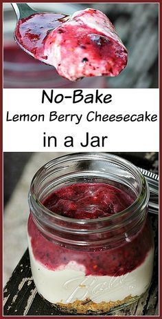 Love this No Bake Dessert! Mini Lemon Berry Cheesecakes in a jar! So easy to make and great for parties!