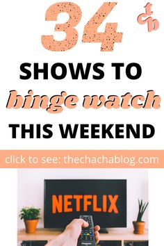 34 Shows to Binge Watch This Weekend - shows to watch, shows to watch on Netflix, shows to binge watch, shows to watch on hulu, list of shows to watch, what we're watching, shows to watch on netflix tv series list, addictive shows to watch