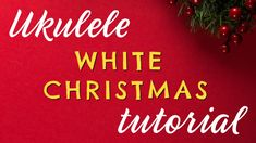 WHITE CHRISTMAS Easy Ukulele Tutorial - 12 Days of Christmas Ukulele Challenge DAY 6 - YouTube 12 Days Of Christmas, White Christmas, Christmas Ukulele, Christmas Challenge, Teaching Music, Thing 1 Thing 2, Free Printables, Challenges, Songs