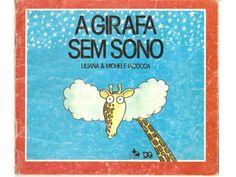 A girafa sem sono by Tatiana Scalabrin via slideshare