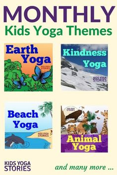 Monthly Kids Yoga Themes: each month has a focus pose, breathing technique, 3-pose flow, and yoga book | Kids Yoga Stories,