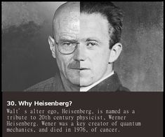 31 Breaking Bad Facts - Why the name Heisenberg? Walter White, Heisenberg, Disney Channel, Series Movies, Tv Series, Breaking Bad Quotes, Breking Bad, Cartoon Network, Great Tv Shows