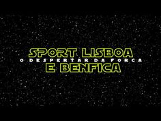 SLBENFICA  The awakening of the force...