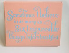 Alice in Wonderland Quote Painting Pink and Blue. $18.00, via Etsy.