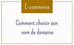 Quel nom de domaine pour mon site e-commerce