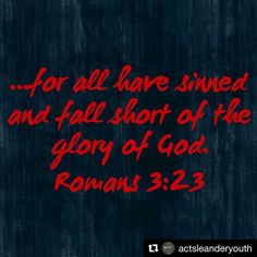 """#Repost @actsleanderyouth  #100BibleVerses For us to fully understand the gift of grace we must first recognize the depth of our need of it. It is so easy to play the comparison game and say """"Well at least I am not as bad as that person."""" However the truth of #God is that we are dead in our sins and in DESPERATE need of a savior. When we confess our sins He is #faithful to #forgive and redeem us. We are not meant to wallow in shame or guilt but our realization of our brokenness is what leads…"""