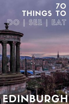 70 things to do, see, eat in Edinburgh Scotland - Edinburgh itinerary | Edinburgh Scotland travel - - - #Edinburgh