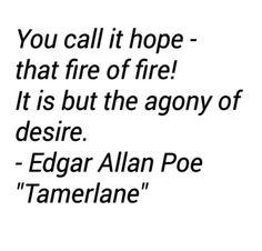 """Edgar Allan Poe - """"Tamerlane"""" on We Heart It Literature Quotes, Author Quotes, Poem Quotes, Lyric Quotes, Words Quotes, Life Quotes, Quotable Quotes, Sayings, Movie Quotes"""