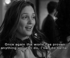 Blair Waldorf, quote from Gossip Girl