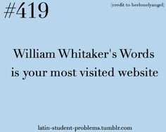 Whitakers words is life Ecce Romani, Teaching Latin, Classroom Memes, Latin Quotes, Latin Language, Student Problems, Latin Words, Textbook, I Am Awesome
