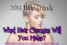 Hair Tips. What changes will you make in 2014. Click here for suggestions on what you might do to make this year feature a new year!