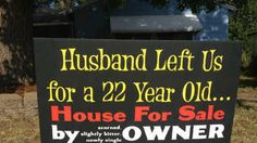 Jilted ex-wife uses unique tactic to try to sell Oregon home....new marketing idea?  Yeah maybe not