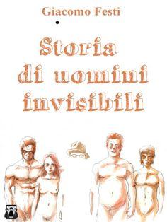 http://www.ilariapasqua.net/apps/blog/show/42242321-storia-di-uomini-invisibili-g-festi-2014-