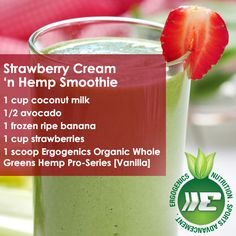 A smoothie that tastes like dessert! Try our strawberry cream 'n hemp smoothie, made with our Hemp Pro-Series protein! Buy it here: http://ergogenicsnutrition.com/products/WholeGreensHemp/
