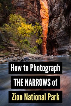 Capturing the Glow in the Narrows of Zion National Park Hiking Photography, Landscape Photography Tips, Photography For Beginners, Photography Equipment, Outdoor Photography, Amazing Photography, Nature Photography, Photography Tutorials, Photography Ideas