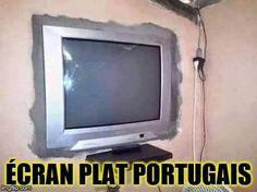 Ecran plat Portugais.