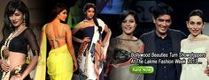"""""""Bollywood Beauties Turn Showstoppers At The Lakme Fashion Week 2013"""