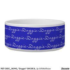 """PET CHIC_ BOWL, """"Doggie"""" ON DK BLUE Dog Food Bowls"""