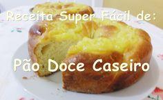 Receita Super Fácil -  Pão Doce Caseiro