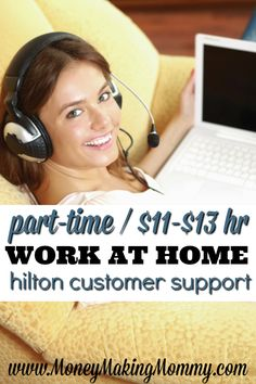 If you're looking for work at home and want to work for a well-known company, check out Hilton. They are hiring part-time customer support people and paying a really great $11-$13 an hour! Find out more and how to apply. MoneyMakingMommy.com
