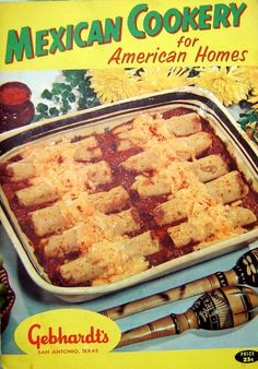 Vintage Mexican Cookery for American Homes cookbook. #vintage #food #cookbooks