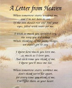 a s letter from heaven letter from heaven poem letters from heaven quotes quotesgram Son Quotes, Daughter Quotes, Mother Quotes, Life Quotes, Loss Of A Loved One Quotes, In Loving Memory Quotes, Grandpa Quotes, Famous Quotes, Heaven Poems