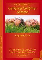 77 Antworten zur unbewussten Macht der Stimme ... Bestseller im Junfermann Verlag! Arno, Reading, Books, Products, Interpersonal Relationship, Happy Love, Healthy Relationships, Success Factors, Book Recommendations
