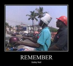 Safety First Motivational Poster