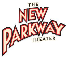 Baby Brigade - The New Parkway Theater that you can bring infants to Sats and Mon nights