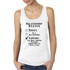 Relationship Status Fangirl Ladies Junior Tank Top Fandom Funny Tee ($22) ❤ liked on Polyvore