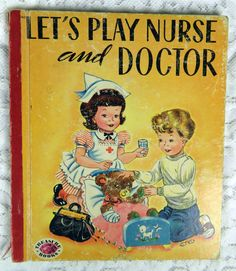 Vintage Treasure Children's Book, Let's Play Nurse and Doctor, 1953, Adorable Graphics!! by YzTreasures on Etsy