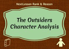 an analysis of character and plot development in the outsiders by se hinton Week 4 - theme posters (the outsiders) - gallery walk, character map, formative assessment on theme week 5 - character collages - timeline incorporating elements of plot, diary entry from character perspective, metaphor, theme tie-in, visualization, formal assessment on theme development and textual evidence support.