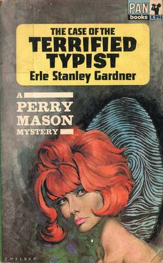 The Case of the Terrified Typist by Erle Stanley Gardner. Pan 1964. Cover artist Sheldon | Flickr - Photo Sharing!