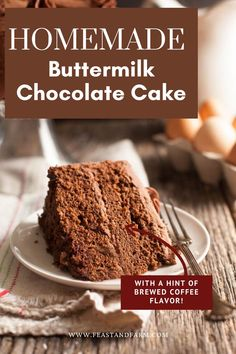 A recipe that every baker needs! This showstopping chocolate cake is super moist and rich with a hint of coffee flavor and iced with the perfect chocolate frosting. Easy Homemade Desserts, Homemade Cake Recipes, Best Cake Recipes, Real Food Recipes, Easy Recipes, Snack Recipes, Dessert Recipes, Buttermilk Chocolate Cake, Homemade Buttermilk