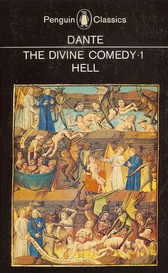 Penguin Classics: Hell, by Dante (The Divine Comedy).