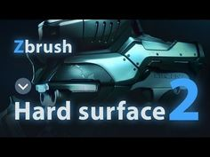 Hard Surface In Zbrush Part 02 - YouTube