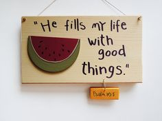 He fills my life with good things, Psalm 103:5, Handmade, Gift ideas, Motivational quotes, Wood signs, quotes about life, Bible verse.