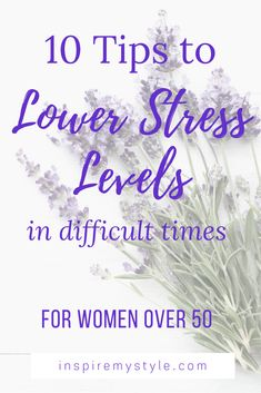 10 ways for women over 50 to lower stress levels when times are difficult. Simple, at home ideas that you can do right now to keep stress down. Fitness Tips For Women, Health And Fitness Tips, Health And Wellness, Women's Health, Healthy Lifestyle Tips, Healthy Living Tips, What About Tomorrow, Love To Meet, Anti Aging Tips
