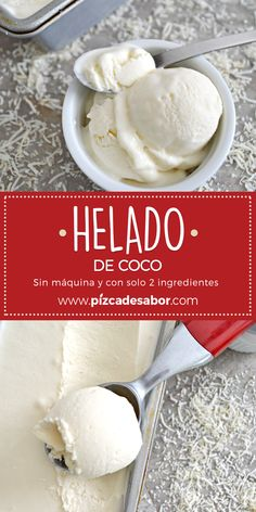 Helado de coco sin máquina Coconut ice cream without machine and with only 2 ingredients. Sorbet Ice Cream, Yummy Ice Cream, Coconut Ice Cream, Healthy Ice Cream, Homemade Ice Cream, Ice Cream Recipes, 2 Ingredient Ice Cream, Bolivian Food, Cinnamon Ice Cream