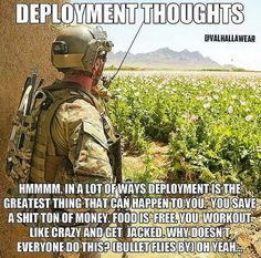 I can think of a few other reasons, too. Military Jokes, Army Humor, Army Memes, Military Life, Marine Corps Humor, Military Motivation, Warrior Quotes, American Soldiers, American Veterans