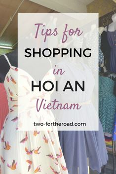 Navigating the hundreds of tailors in Hoi An can be a daunting task, we share our top tips for an enjoyable shopping experience in the retail capital of Vietnam.