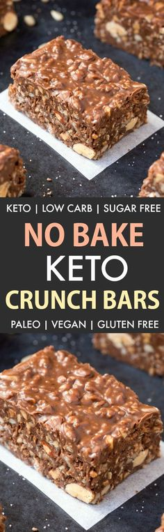 Homemade No Bake Keto Chocolate Crunch Bars (Paleo, Vegan, Sugar Free, Low Carb) 1 1/2cupschocolate chips of choiceI used stevia sweetened keto friendly chocolate chips  1cupalmond butterCan sub for any nut or seed butter of choice  1/2cupsticky sweetener of choice* See notes  1/4cupcoconut oil  3cupsnuts and seeds of choicealmonds, cashews, pepitas etc