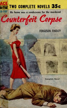 1956; Counterfeit Corpse by Ferguson Findley