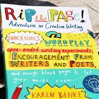 Rip the Page!: Adventures in Creative Writing    Karen Benke Author   Children's Creative Writing Book