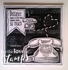 Designed by Sarah Bell using A Phone Call Away stamps by For the Love of Stamps by Hunkydory